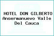 HOTEL DON GILBERTO Ansermanuevo Valle Del Cauca