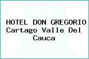 HOTEL DON GREGORIO Cartago Valle Del Cauca