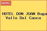 HOTEL DON JUAN Buga Valle Del Cauca