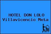 HOTEL DON LOLO Villavicencio Meta