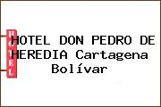 HOTEL DON PEDRO DE HEREDIA Cartagena Bolívar