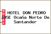 HOTEL DON PEDRO JOSE Ocaña Norte De Santander