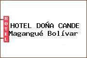 HOTEL DOÑA CANDE Magangué Bolívar