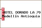 HOTEL DORADO LA 70 Medellín Antioquia