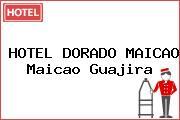 HOTEL DORADO MAICAO Maicao Guajira