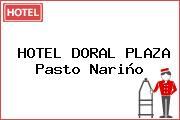HOTEL DORAL PLAZA Pasto Nariño