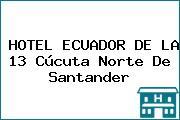HOTEL ECUADOR DE LA 13 Cúcuta Norte De Santander