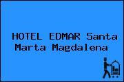 HOTEL EDMAR Santa Marta Magdalena