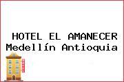 HOTEL EL AMANECER Medellín Antioquia