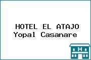 HOTEL EL ATAJO Yopal Casanare