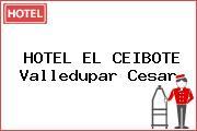 HOTEL EL CEIBOTE Valledupar Cesar