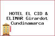 HOTEL EL CID & ELIMAR Girardot Cundinamarca