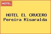 HOTEL EL CRUCERO Pereira Risaralda