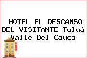 HOTEL EL DESCANSO DEL VISITANTE Tuluá Valle Del Cauca