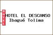 HOTEL EL DESCANSO Ibagué Tolima