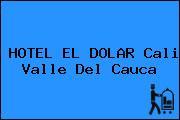 HOTEL EL DOLAR Cali Valle Del Cauca