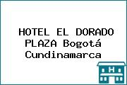 HOTEL EL DORADO PLAZA Bogotá Cundinamarca