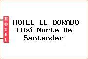HOTEL EL DORADO Tibú Norte De Santander