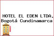 HOTEL EL EDEN LTDA. Bogotá Cundinamarca