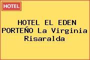HOTEL EL EDEN PORTEÑO La Virginia Risaralda