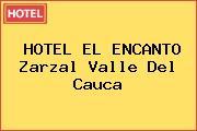 HOTEL EL ENCANTO Zarzal Valle Del Cauca