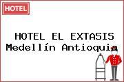 HOTEL EL EXTASIS Medellín Antioquia