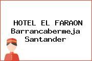 HOTEL EL FARAON Barrancabermeja Santander