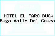 HOTEL EL FARO BUGA Buga Valle Del Cauca
