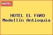 HOTEL EL FARO Medellín Antioquia