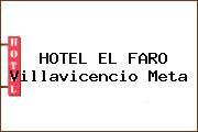 HOTEL EL FARO Villavicencio Meta