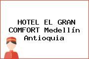 HOTEL EL GRAN COMFORT Medellín Antioquia