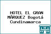 HOTEL EL GRAN MÁRQUEZ Bogotá Cundinamarca