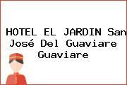 HOTEL EL JARDIN San José Del Guaviare Guaviare