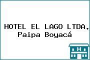 HOTEL EL LAGO LTDA. Paipa Boyacá