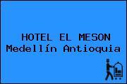 HOTEL EL MESON Medellín Antioquia
