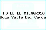 HOTEL EL MILAGROSO Buga Valle Del Cauca