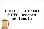HOTEL EL MIRADOR PAISA Armenia Antioquia