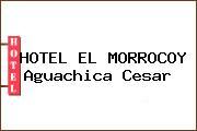 HOTEL EL MORROCOY Aguachica Cesar