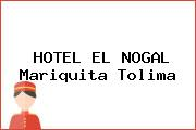 HOTEL EL NOGAL Mariquita Tolima