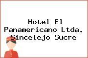 Hotel El Panamericano Ltda. Sincelejo Sucre