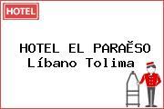 HOTEL EL PARAÌSO Líbano Tolima