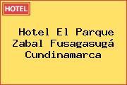 Hotel El Parque Zabal Fusagasugá Cundinamarca
