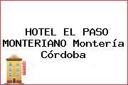 HOTEL EL PASO MONTERIANO Montería Córdoba