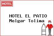 HOTEL EL PATIO Melgar Tolima