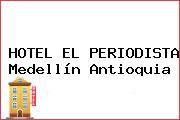 HOTEL EL PERIODISTA Medellín Antioquia