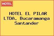 HOTEL EL PILAR LTDA. Bucaramanga Santander