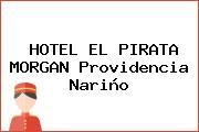 HOTEL EL PIRATA MORGAN Providencia Nariño