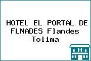 HOTEL EL PORTAL DE FLNADES Flandes Tolima