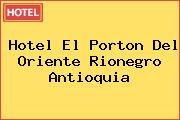 Hotel El Porton Del Oriente Rionegro Antioquia