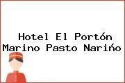 Hotel El Portón Marino Pasto Nariño